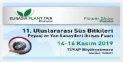 Eurasia Plant Fair/Flower Show Istanbul 11. Uluslararası İstanbul Süs Bitkileri, Peyzaj ve Yan Sanayileri İhtisas Fuarı